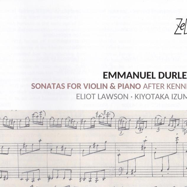 EMMANUEL DURLET: SONATAS FOR VIOLIN & PIANO AFTER KENNIS