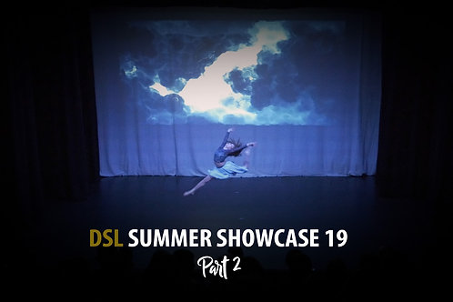 DSL Summer Showcase 19 (Part 2/4)