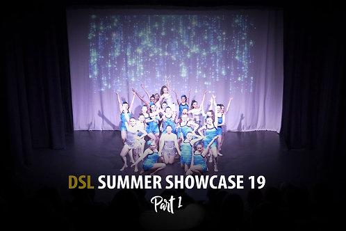 DSL Summer Showcase 19 (Part 1/4)