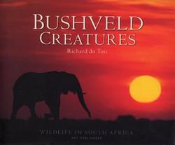 Bushveld Creatures