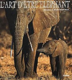 L'art d'être éléphant