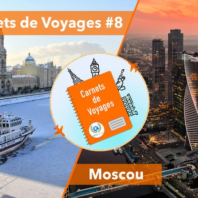 Carnets de Voyages #8 : Moscou la Troisième Rome