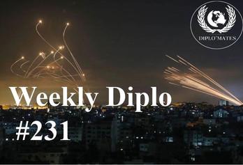 Weekly Diplo #231: Semaine du 10 au 16 mai