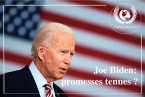 Joe Biden : Promesses tenues ?