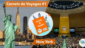 Carnets de Voyages #1 : New York et le siège des Nations unies