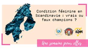 Condition féminine en Scandinavie : vrais ou faux champions ?