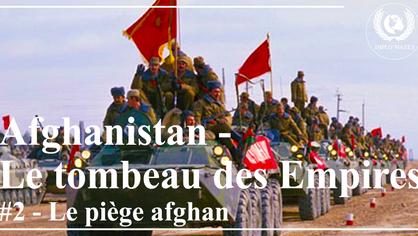 Afghanistan, le Tombeau des empires - Épisode 2: Le piège afghan