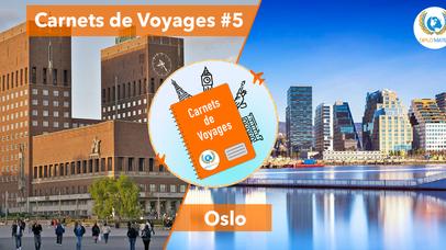 Carnets de Voyages #5 : Oslo la nordique