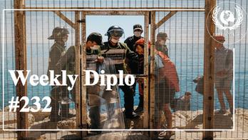 Weekly Diplo #232: semaine du 17 au 23 mai