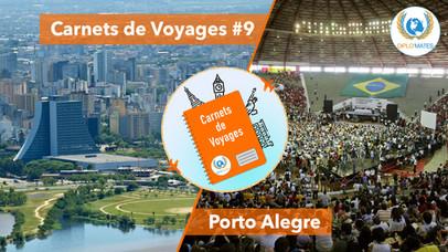 Carnets de Voyage #9 : Porto Alegre