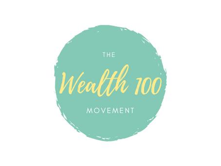 Wealth 100 Movement