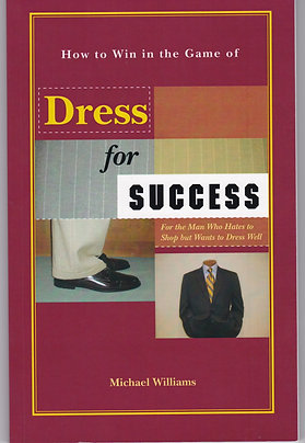 Ties Required Plus: Dress for Success