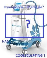 COOLSCULPTING et la Consultation Publique de l'HAS sur la cryolipolyse en France