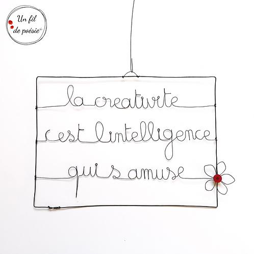 """Décoration murale """"La créativité c'est l'intelligence qui s'amuse"""""""