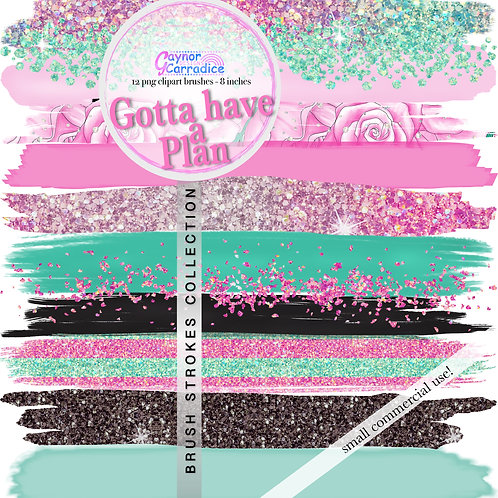 Gotta have a Plan Brush Strokes clipart collection