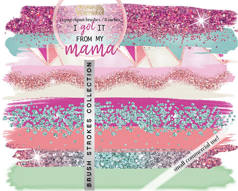 I got it from my mama -  Pastel Brush Strokes clipart collection