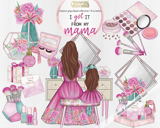 I got it from my mama - Mothers day clipart collection