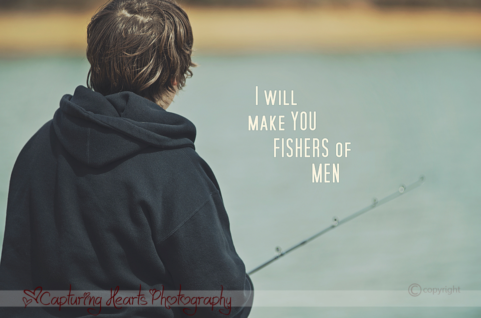 I+will+make+you+fishers+of+men+bible+verse+photography