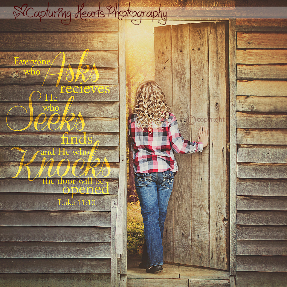 ASK+SEEK+KNOCK+AND+THE+DOOR+WILL+BE+OPENED+inspirational+photography+bible+verses
