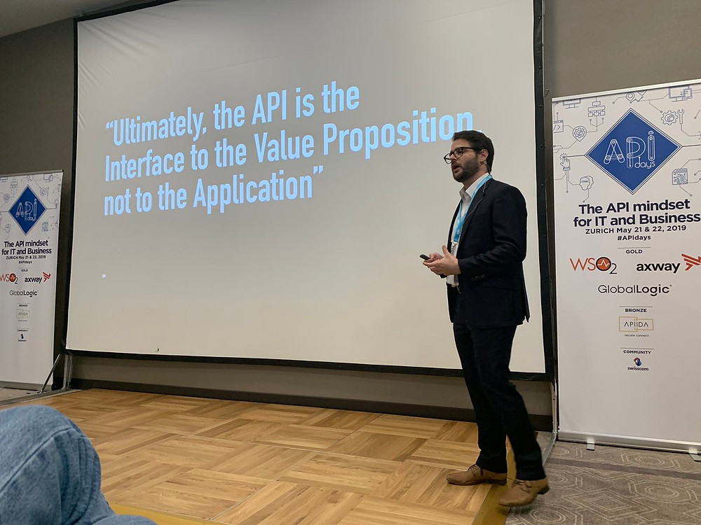 The API is the interface to the value proposition, not to the application. APIDays Zurich.