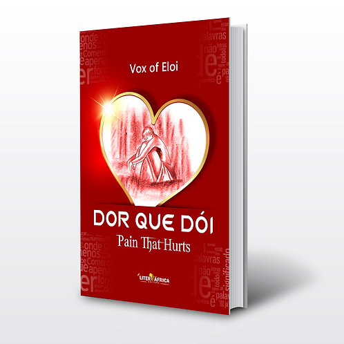 Livro - Dor que Dói (Pain that Hurts) - Vox of Eloi (Poesia, Angola)