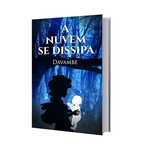 Livro - A Nuvem se Dissipa - Davambe (Conto, Moçambique)