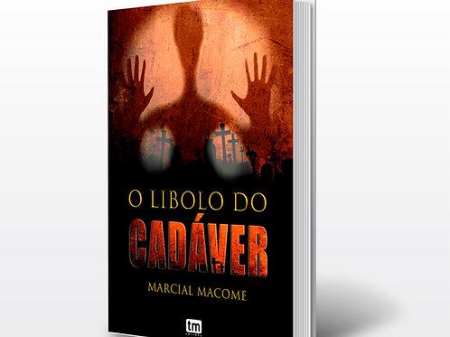 Livro - O Lobolo do Cadáver - Marcial Macome (Teatro, Moçambique)