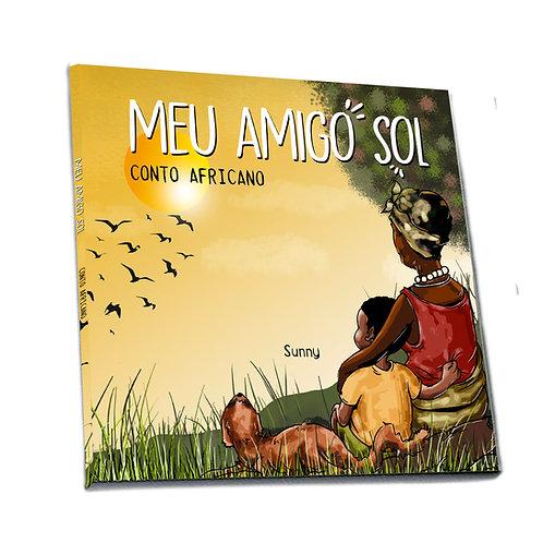 Livro: Meu Amigo Sol - Sunny (Conto africano)