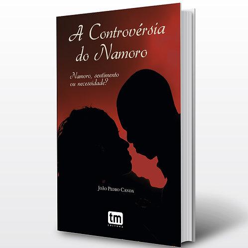 Livro - A Controvérsia do Namoro - João P. Canda (Autoajuda, Angola)