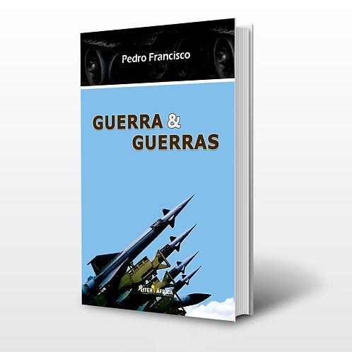 Livro - Guerra & Guerra - Pedro Francisco (Pesquisa, Angola)