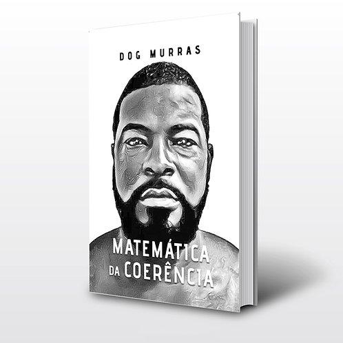 Livro - Matemática da Coerência - Dog Murras (Pesquisa, Angola)