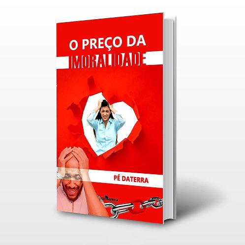 Livro - O Preço da Imoralidade - Pé Daterra (Reflexões, Angola)