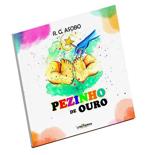 Livro: Pezinho de Ouro - R. G. Asobo (Conto Infantil)