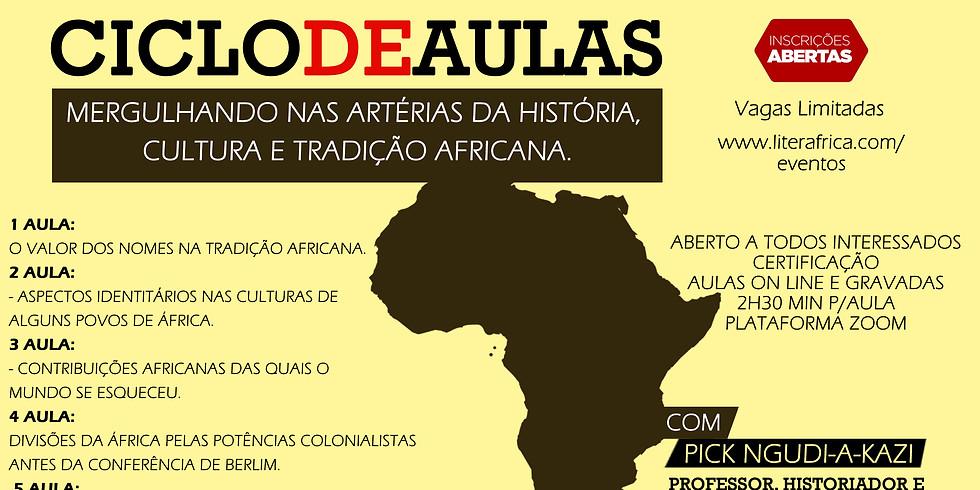 CICLO DE AULAS - Mergulhando nas artérias da história, cultura e tradição africana.