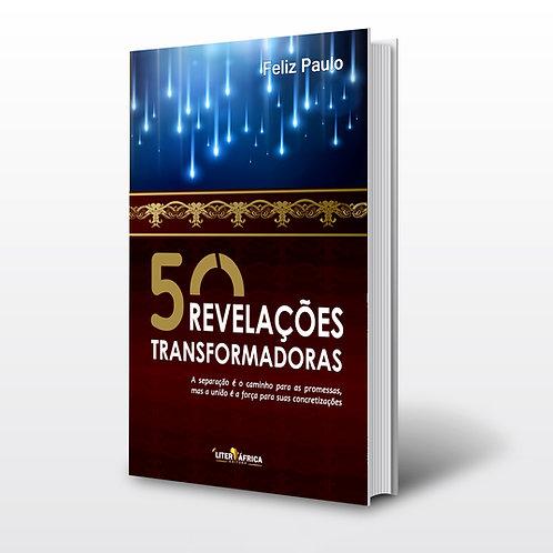 Livro - 50 Revelações Transformadoras - Feliz Paulo (Religião, Angola)