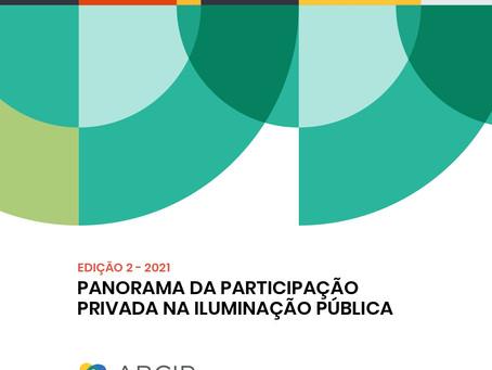 No ar, a segunda edição do Panorama Setorial da Iluminação Pública Privada, idealizada pela ABCIP