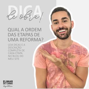 QUAL A ORDEM DE ETAPAS DE UMA REFORMA?