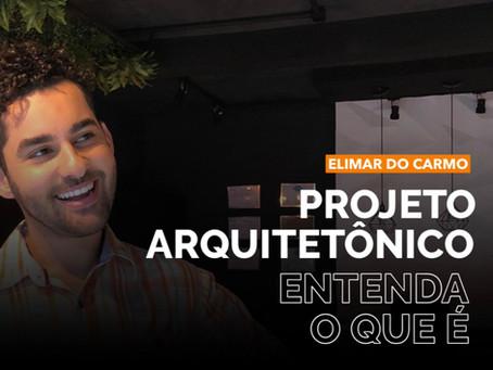 Projeto Arquitetônico: entenda mais sobre esse serviço!