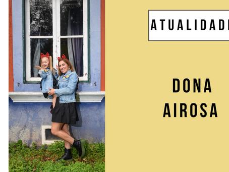 'DONA AIROSA' Apresenta-lhe Coleção De Moda Sustentável