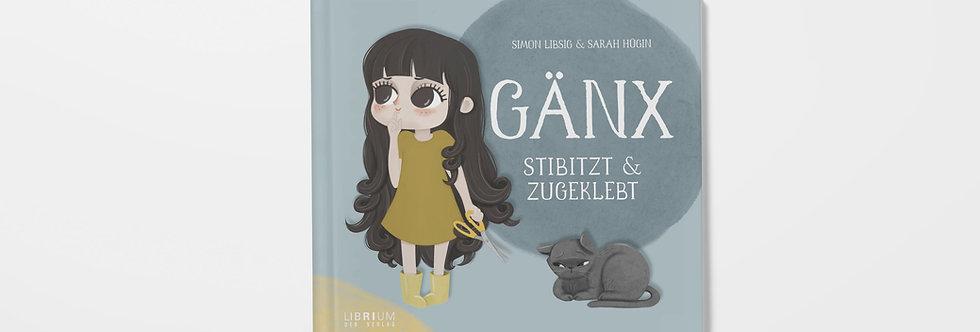 """Buch """"Gänx - Stibizt und zugeklebt"""""""