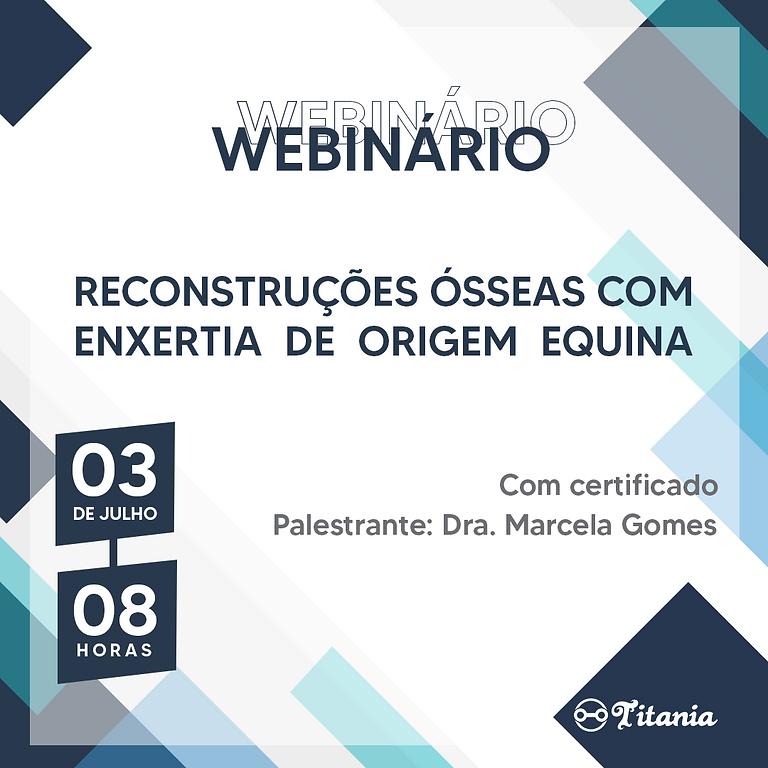 Webinário sobre Reconstruções Ósseas com Enxertia de Origem Equina