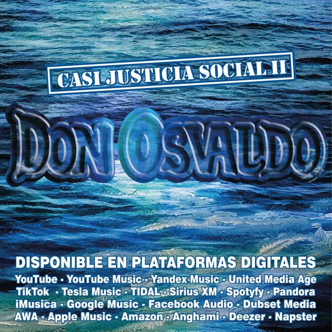 Don Osvaldo estrena 'Casi Justicia Social   II'