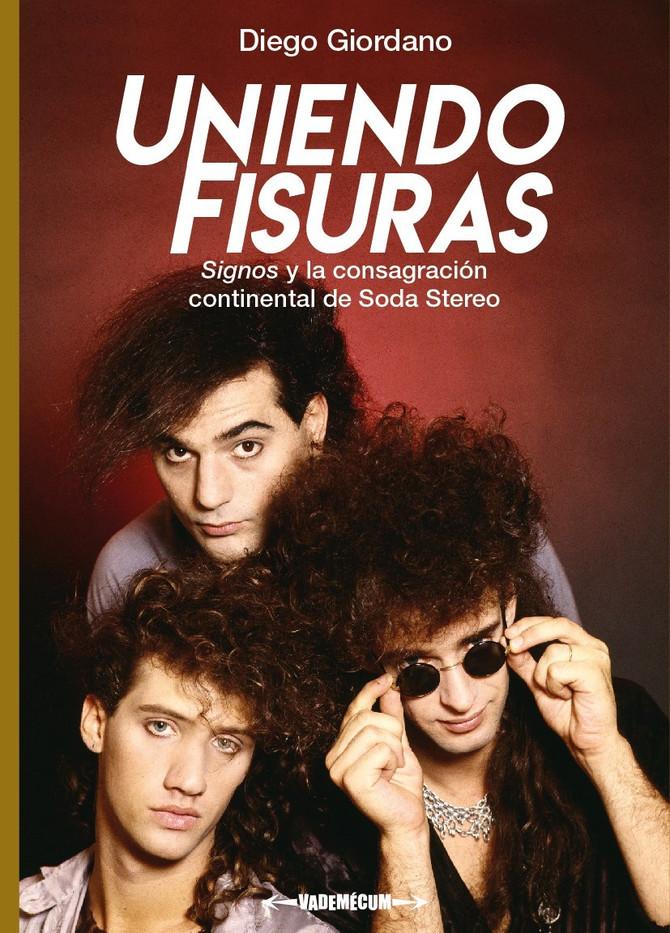 """""""Uniendo fisuras"""" un adelanto sobre el nuevo libro de Soda Stereo"""