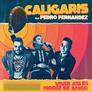 Los Caligaris junto a Pedro Fernández le rinden homenaje a Camilo Sesto en 'Vivir Así Es Morir d