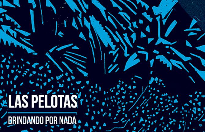 Las Pelotas estrenaron nuevo corte y vídeo