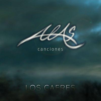 """Los Cafres, nuevo disco """"Alas Canciones"""""""