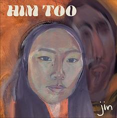 Jin - Him Too.png