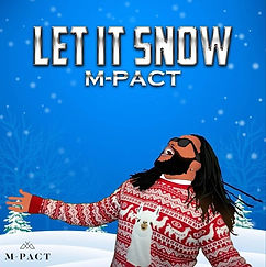 m-pact%20let%20it%20snow_edited.jpg