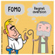 Regret Aversion vs. FOMO