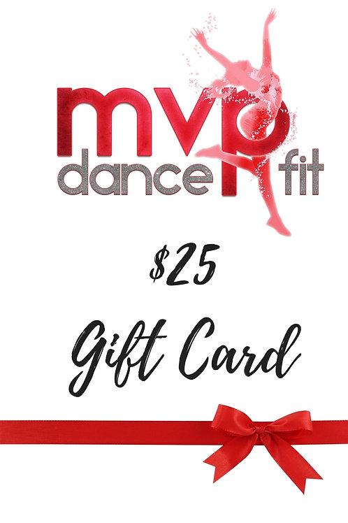 $25 MVP Dance Fit Gift Card